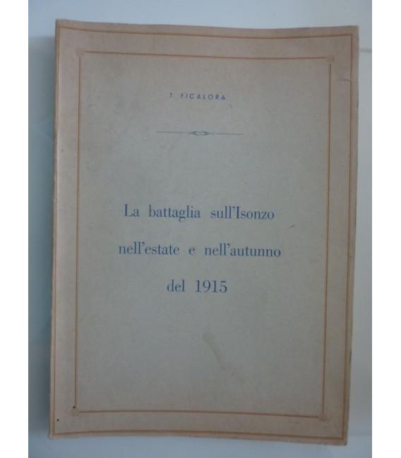 L a battaglia sull'Isonzo nell'estate e nell'autunno del 1915