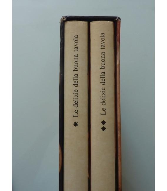 LE DELIZIE DELLA BUONA TAVOLA Volume I - II