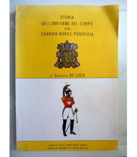 STORIA DELL'UNIFORME DEL CORPO DELLA GUARDIA NOBILE PONTIFICIA
