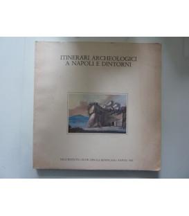 ITINERARI ARCHEOLOGICI A NAPOLI E DINTORNI