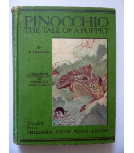 "PINOCCHIO THE TALE OF A PUPPET By ""C. COLLODI "" ( Carlo Lorenzini ) Illustrated by CHARLES FOLKARD"