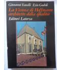 LA VIENNA DI HOFFMANN  ARCHITETTO DELLE QUALITA'