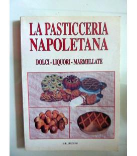 LA PASTICCERIA NAPOLETANA DOLCI - LIQUORI - MARMELLATE