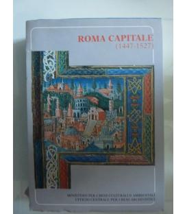 Pubblicazioni dell'Archivio di Stato, Saggi 29 - ROMA CAPITALE ( 1447 - 1527 )
