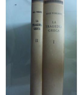 LA TRAGEDIA GRECA Volume I - II