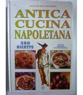 Guglielmo Limatora ANTICA CUCINA NAPOLETANA 280 Ricette con la smorfia gastronomica, Litorama 2005