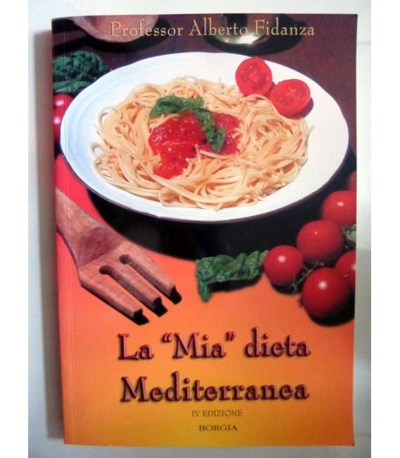 LA MIA DIETA MEDITERRANEA IV Edizione