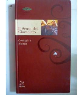 IL SENSO DEL CIOCCOLATO Consigli e Ricette BIMBY