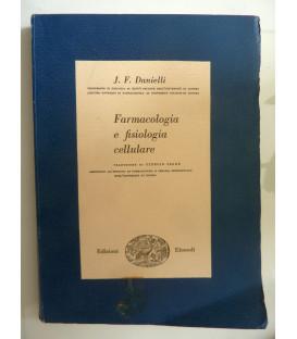 FARMACOLOGIA E FISIOLOGIA CELLULARE