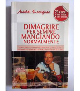 DIMAGRIRE PER SEMPRE MANGIANDO NORMALMENTE