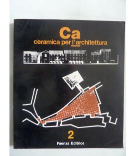 CERAMICA PER L'ARCHITETTURA Anno II N.° 2 Giugno 1988