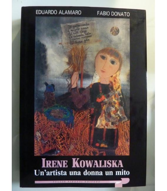 IRENE KOWALISKA Un'artista una donna un mito