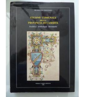 STEMMI COMUNALI DELLA PROVINCIA DI CASERTA Araldica Simbologia Inventario