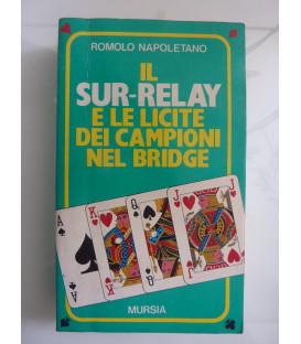 IL SUR RELAY E LE LICITE DEI CAMPIONI NEL BRIDGE
