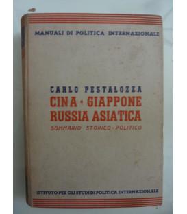 Manuali di Politica Internazionale, 9 CINA - GIAPPONE - RUSSIA ASIATICA SOMMARIO STORICO POLITICO