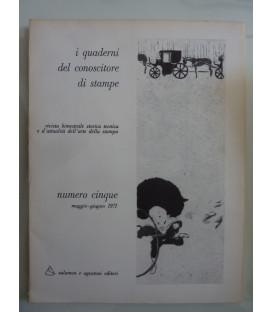I Quaderni del conoscitore di stampe NUMERO CINQUE Maggio - Giugno 1971