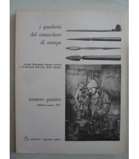 I Quaderni del conoscitore di stampe NUMERO QUATTRO Febbraio - Marzo 1971