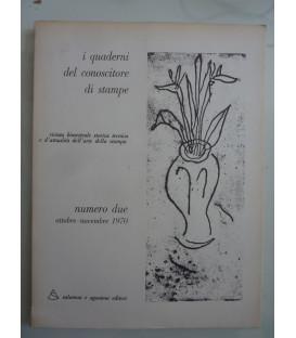 I Quaderni del conoscitore di stampe NUMERO DUE Ottobre - Novembre 1970