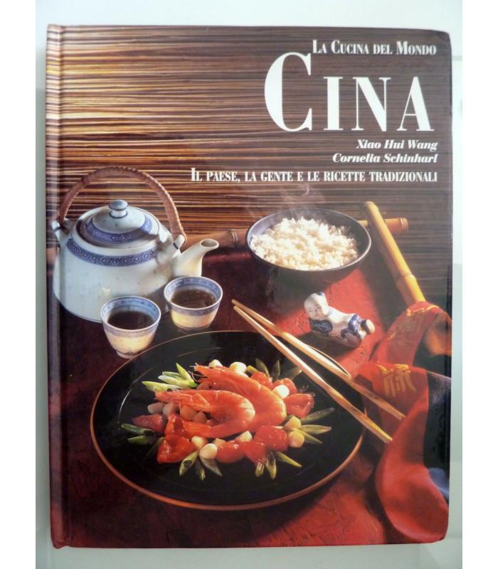 La Cucina del Mondo CINA - Libreria Historia