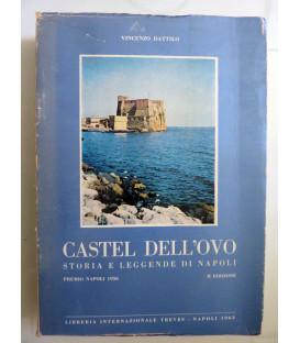 CASTEL DELL' OVO STORIA E LEGGENDE DI NAPOLI II Edizione